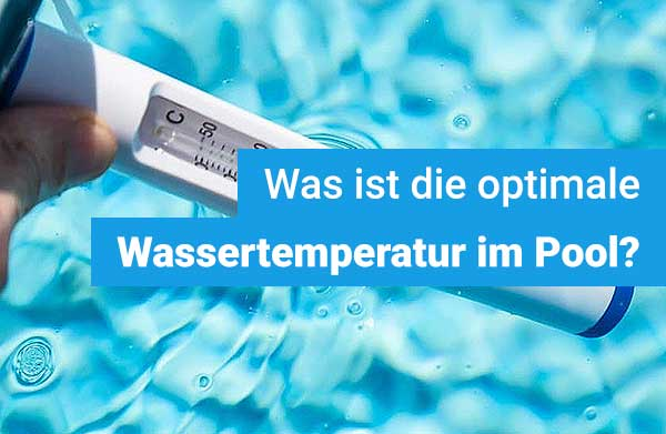 optimale-temperatur-im-pool