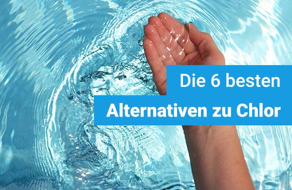 alternativen-zu-chlor-im-pool