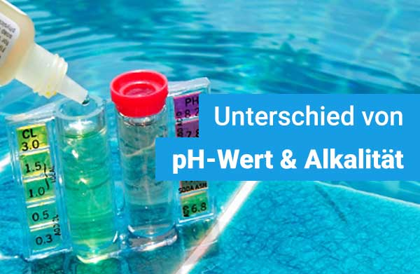 ph-wert-alkalitaet-poolwasser-unterschied
